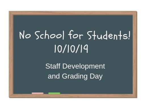 No School for Students! Thursday 10/10/19