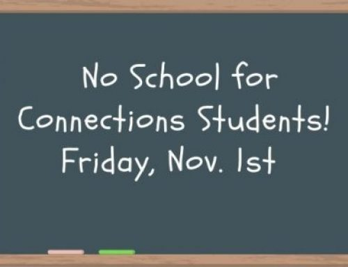 No School For Connections Students Only –  Nov. 1