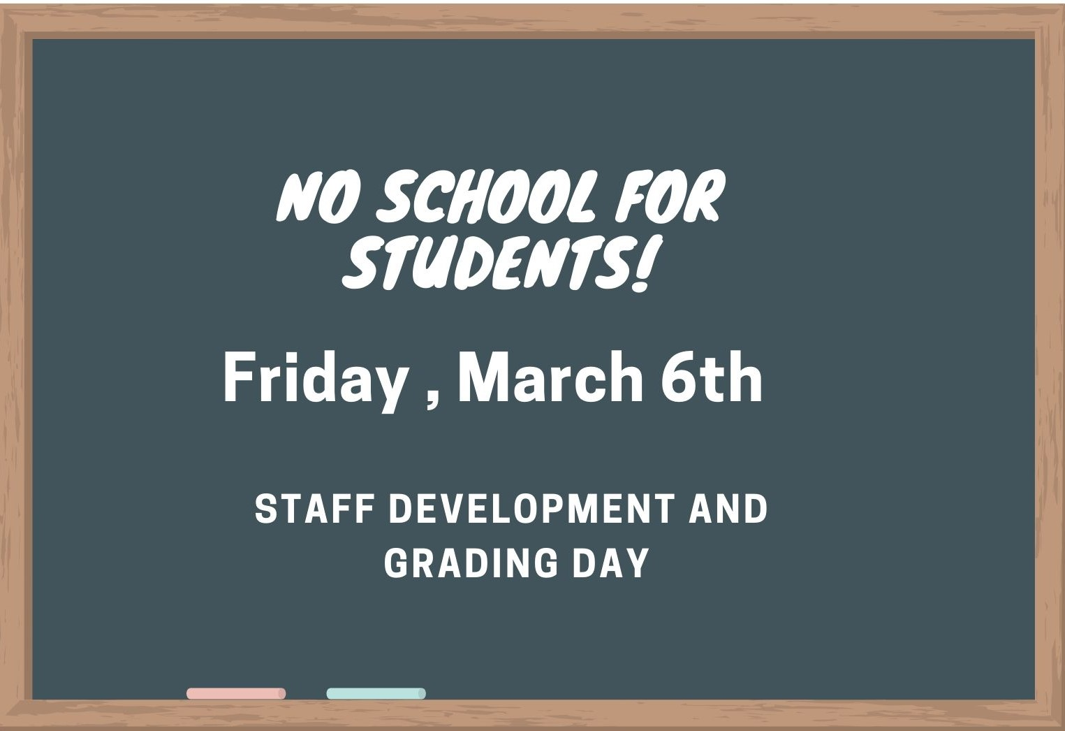 No School for Students on Friday March 6th