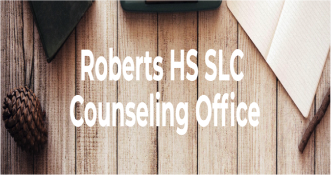 Roberts HS SLC Counseling Office