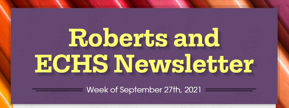 Roberts and Early College High School Weekly Newsletter-September 27th-October 1st