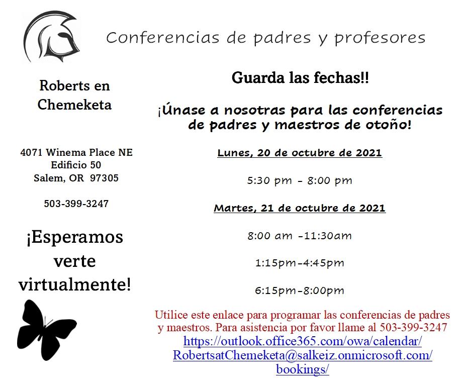 FAMILIAS DE ROBERTS @CHEMEKETA-ESCOJA UN HORARIO PARA LAS CONFERENCIAS DEL 20 Y 21 DE OCTUBRE. PARA ASISTENCIA POR FAVOR LLAME AL 503-399-3247