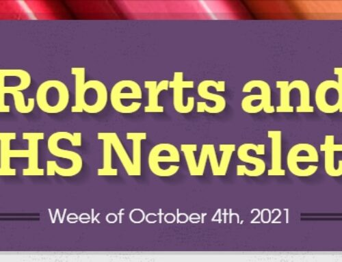 Roberts and Early College High School Weekly Newsletter for the Week of October 4th – 8th